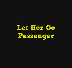 Let Her Go – Passenger – Guitar Sheet