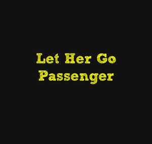Let Her Go – Passenger – Guitar Sheet
